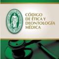 CÓDIGO DE ÉTICA Y DEODONTOLOGÍA MÉDICA