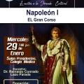 JORNADA CULTURAL: «NAPOLEÓN I , EL GRAN CORSO»