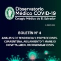 BOLETÍN N° 4: ANALISIS DE TENDENCIA Y PROYECCIONES. CUARENTENA, AISLAMIENTO Y MANEJO HOSPITALARIO.
