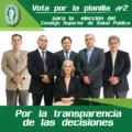 """ELECCIONES DEL CSSP: VOTA POR LA PLANILLA #2 """"POR LA TRANSPARENCIA DE LAS DECISIONES"""""""